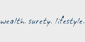 Wealth. Surety. Lifestyle